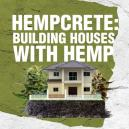 Hanfbeton: Mit Hanf Häuser Bauen
